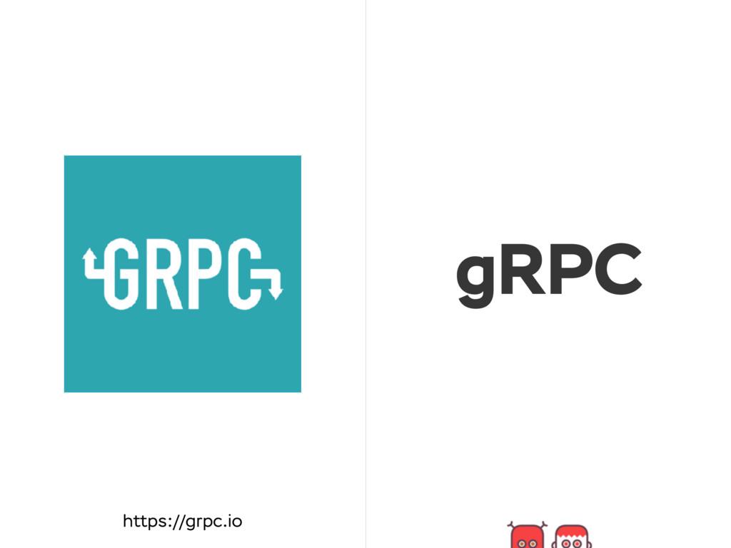 gRPC https://grpc.io
