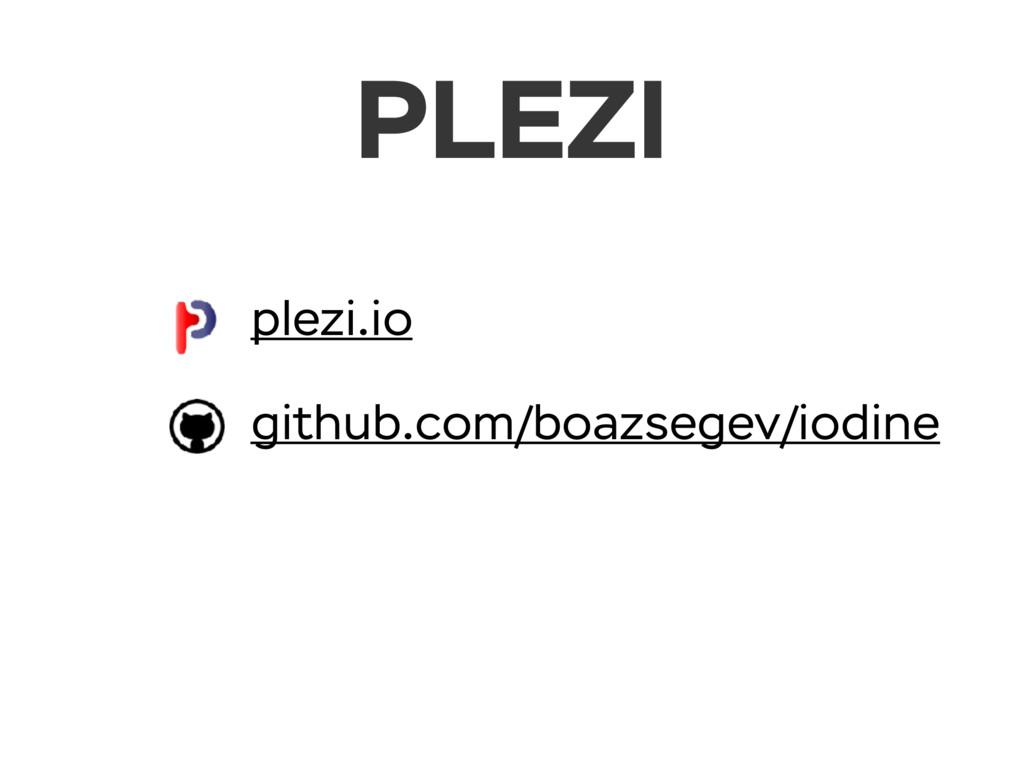 plezi.io github.com/boazsegev/iodine PLEZI