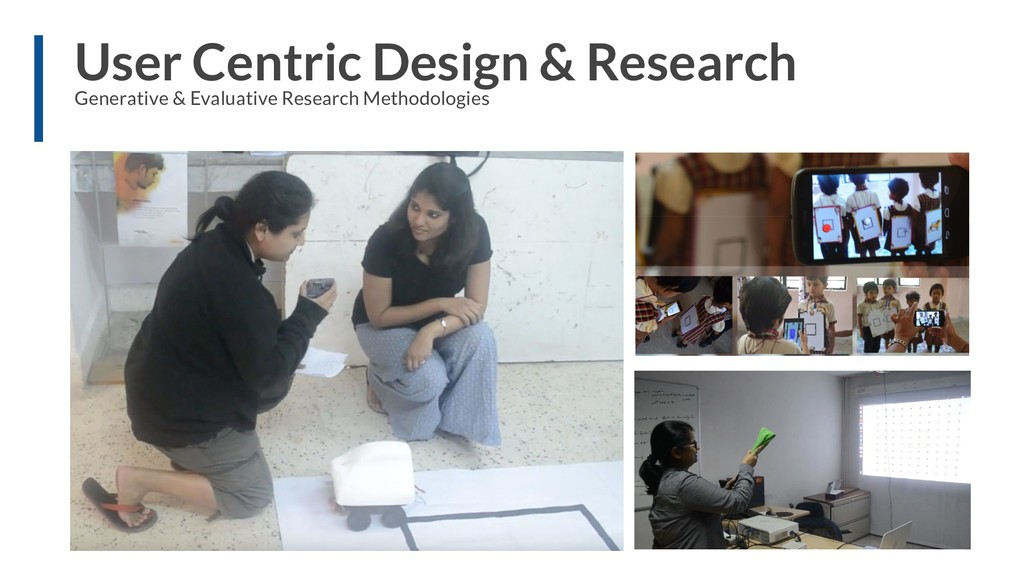 User Centric Design & Research Generative & Eva...