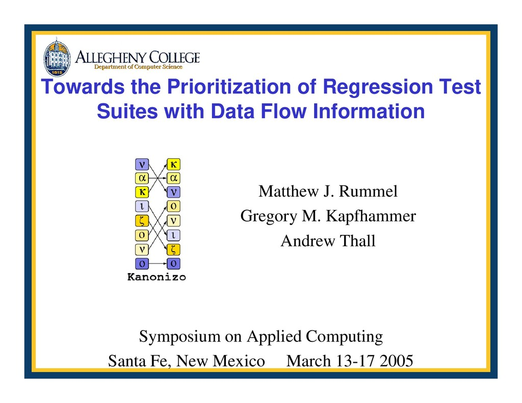 Towards the Prioritization of Regression Test S...