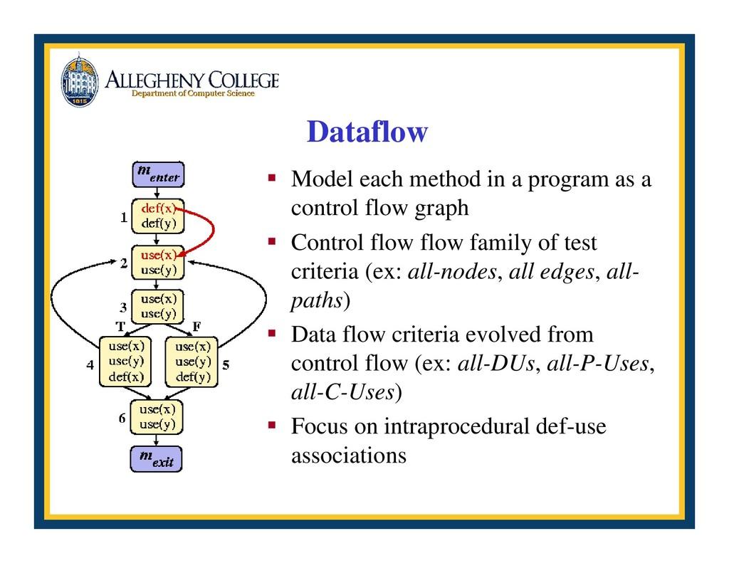 Dataflow ƒ Model each method in a program as a ...