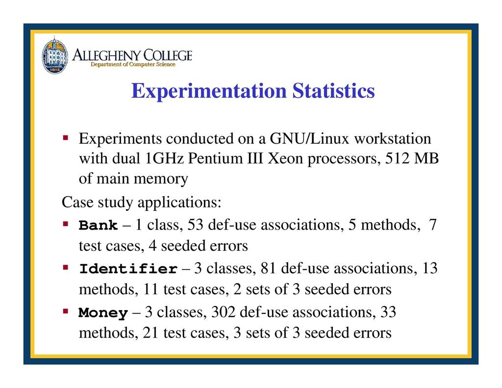 Experimentation Statistics ƒ Experiments conduc...