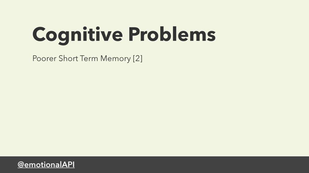 @emotionalAPI Cognitive Problems Poorer Short T...