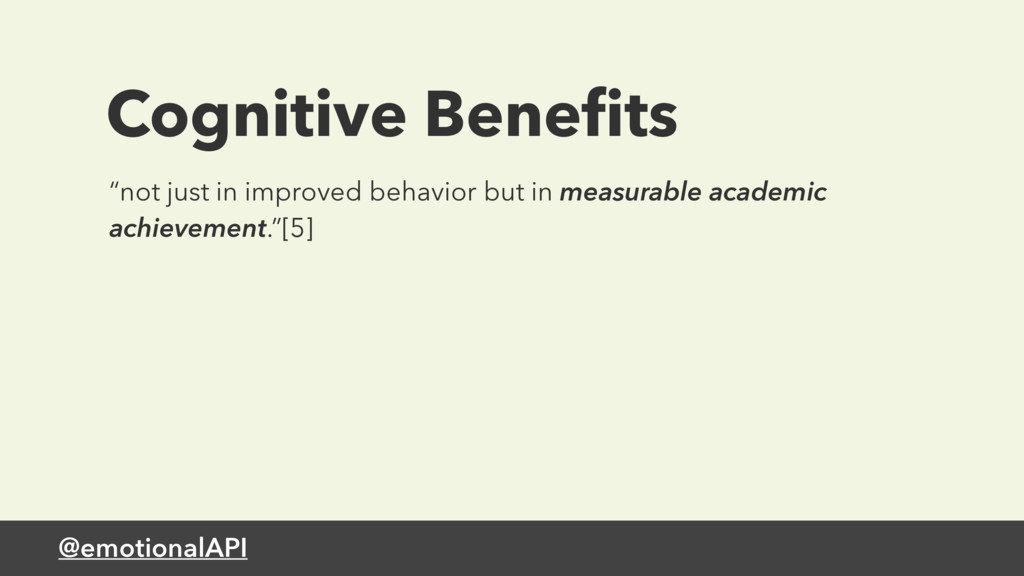 """@emotionalAPI Cognitive Benefits """"not just in im..."""