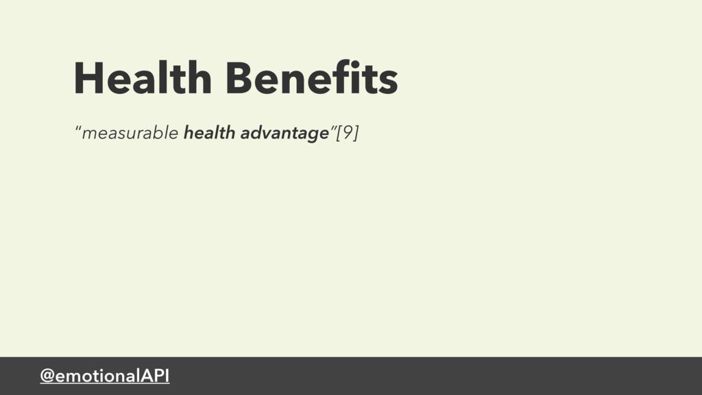 "@emotionalAPI Health Benefits ""measurable health..."