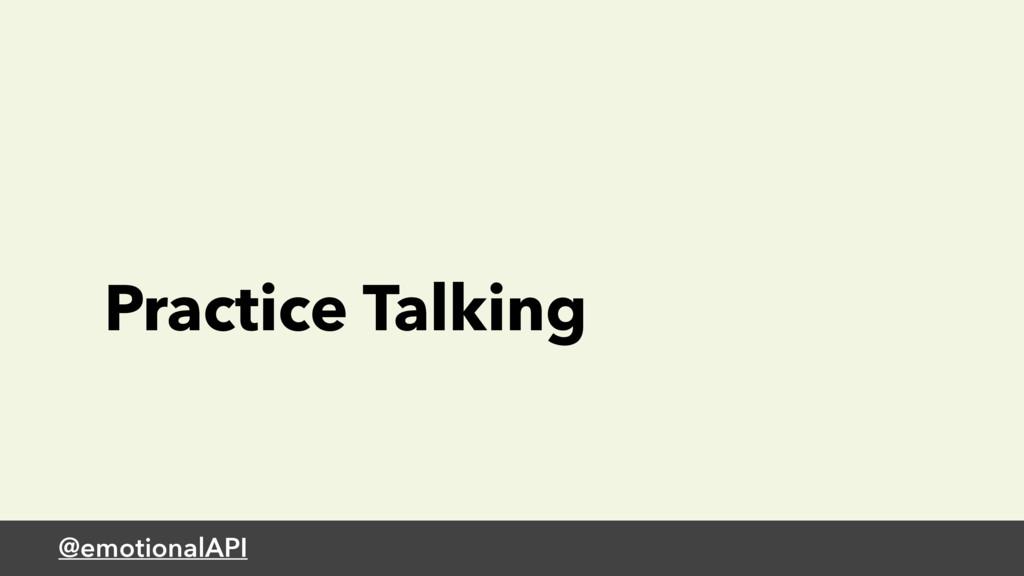 @emotionalAPI Practice Talking