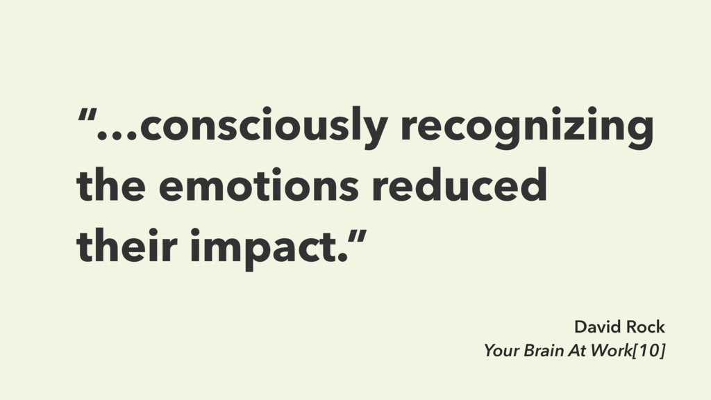 """""""…consciously recognizing the emotions reduced ..."""