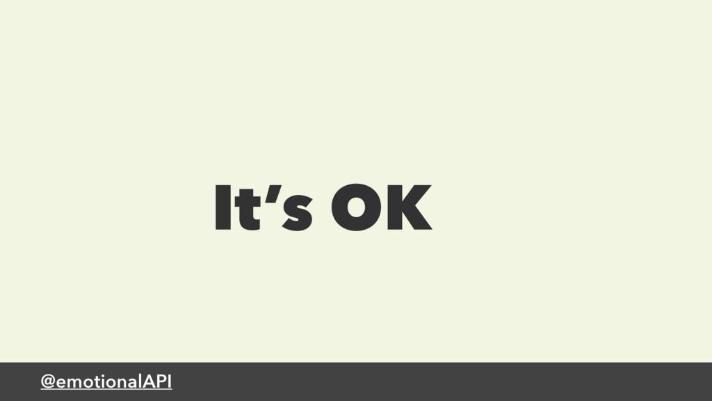 @emotionalAPI It's OK