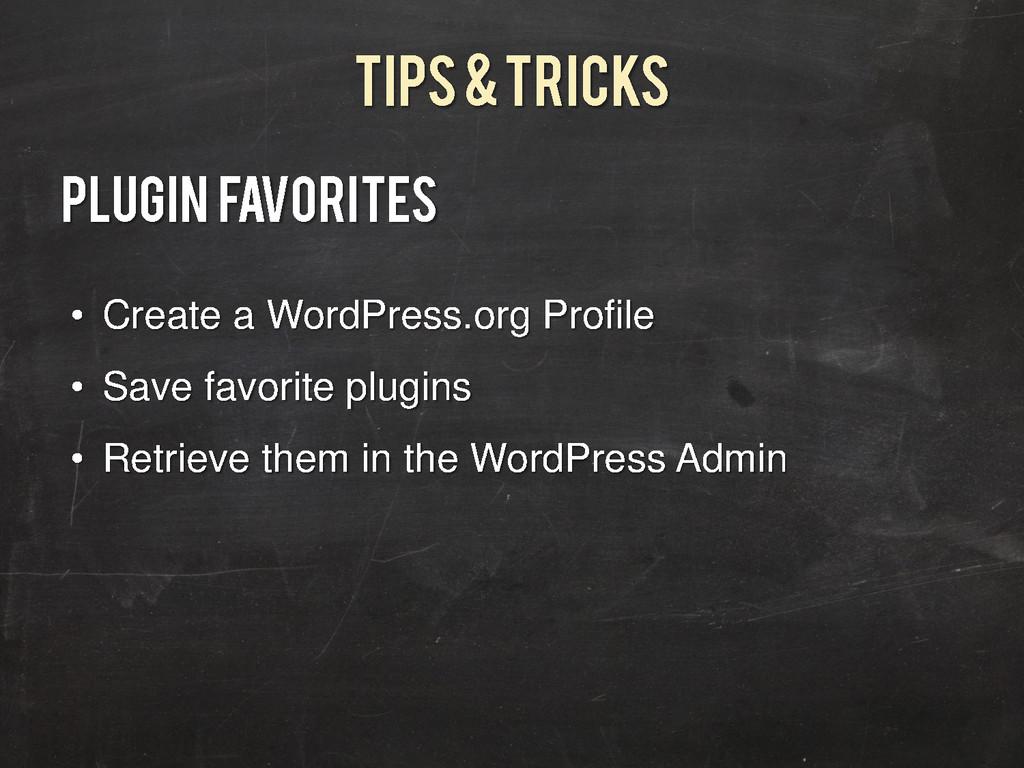 Tips & Tricks Plugin Favorites • Create a WordP...