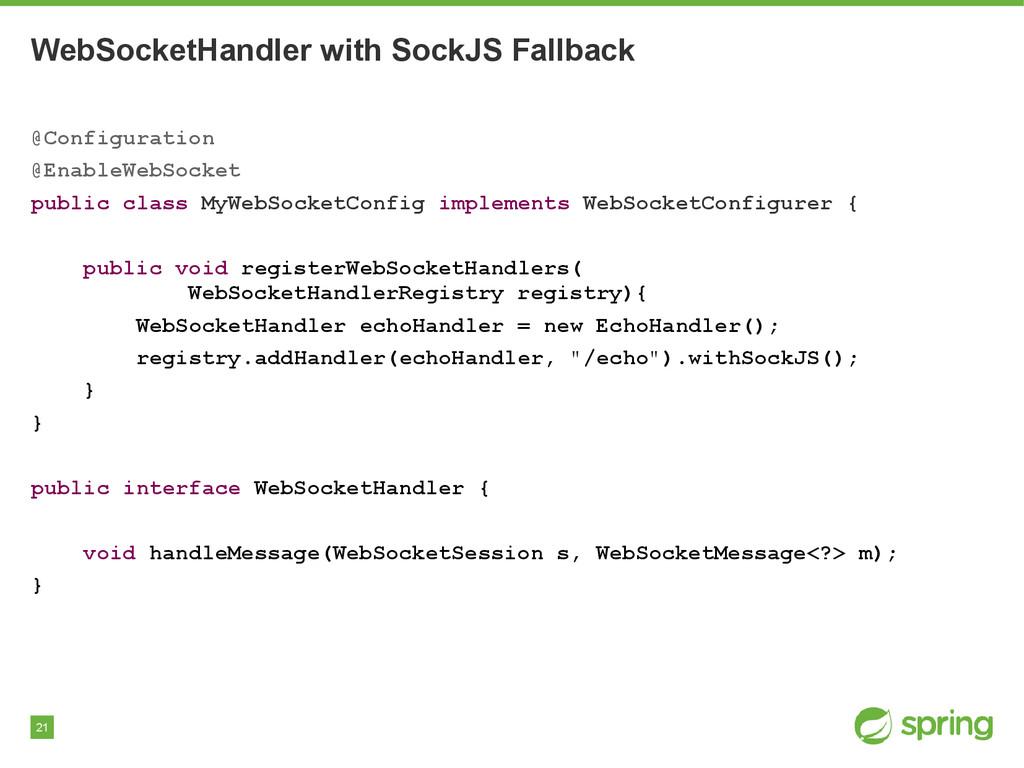 21 WebSocketHandler with SockJS Fallback @Confi...