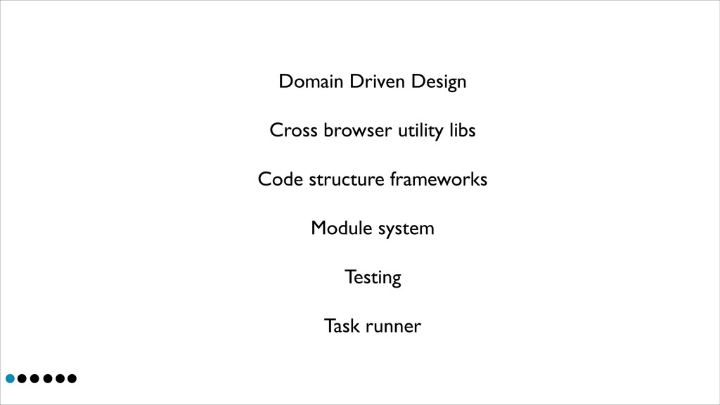 Domain Driven Design  Cross browser utility l...