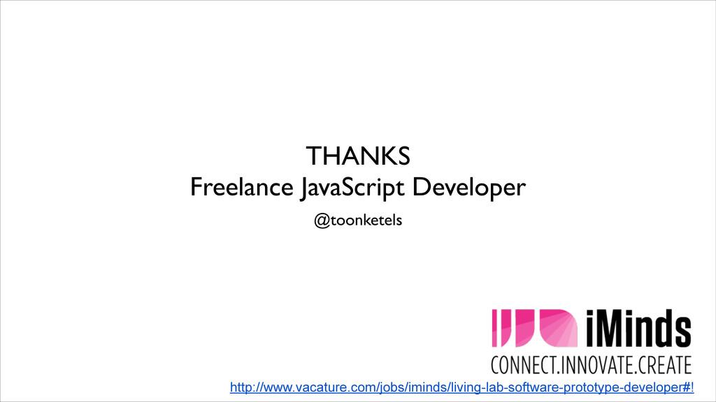 THANKS Freelance JavaScript Developer @toonket...