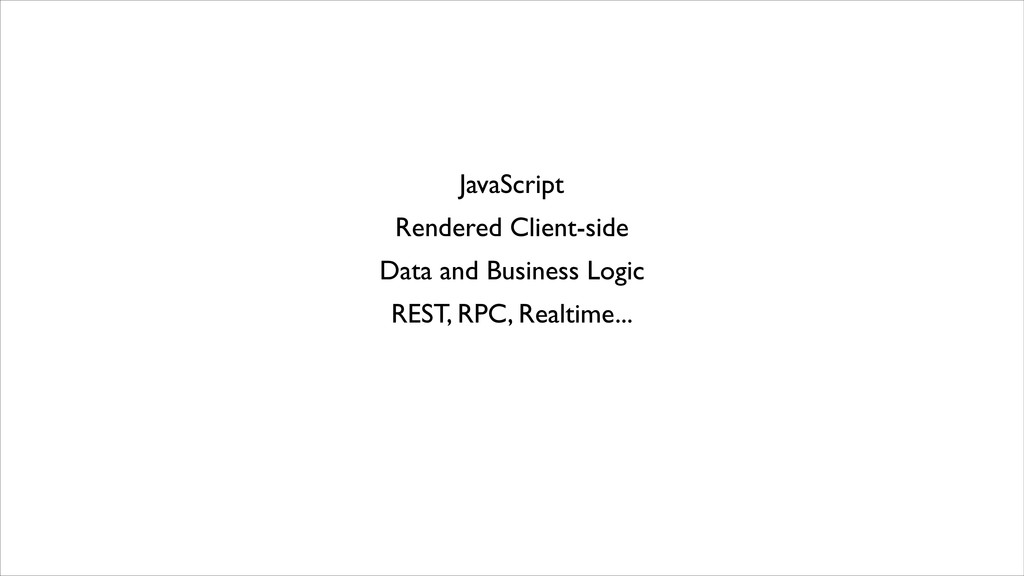 JavaScript Rendered Client-side Data and Busine...