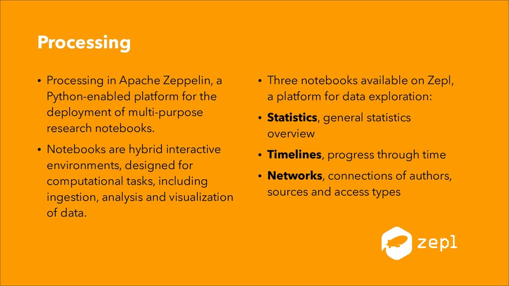 Processing • Processing in Apache Zeppelin, a P...
