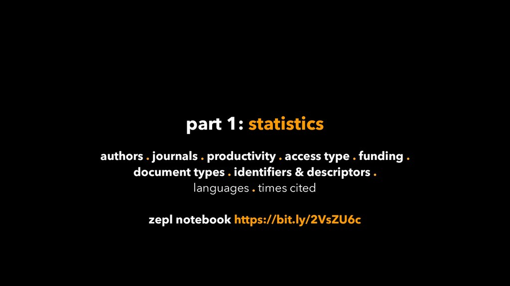 part 1: statistics authors . journals . product...
