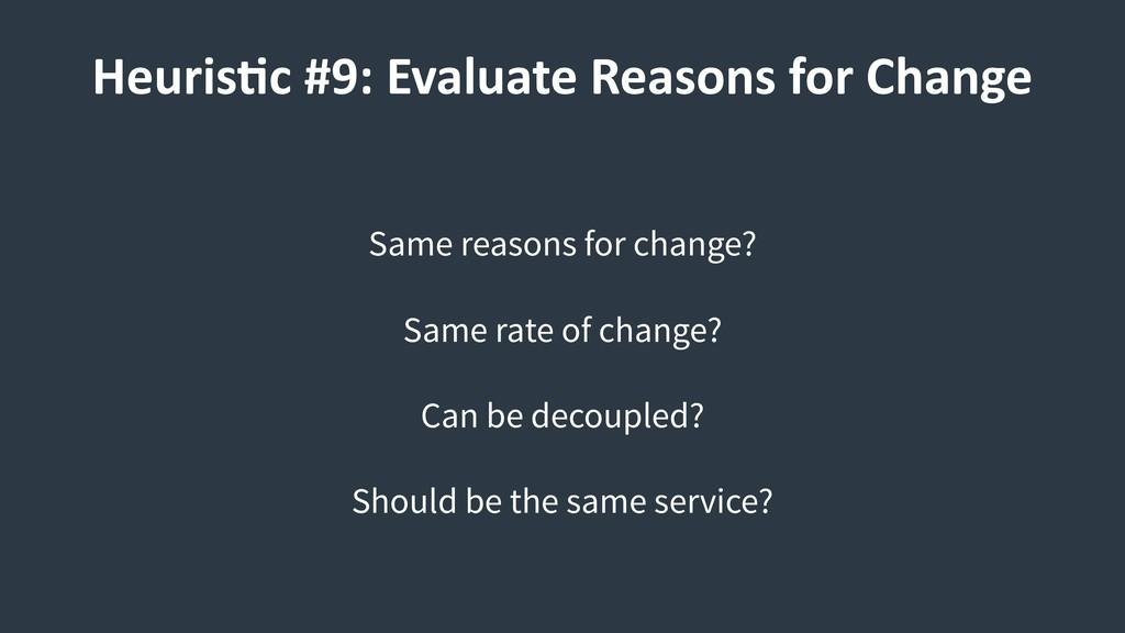 Same reasons for change? Same rate of change? C...