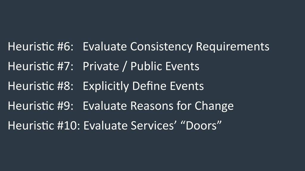 Heuris6c #6: Evaluate Consistency Requirements ...