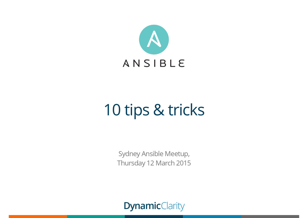 10 tips & tricks Sydney Ansible Meetup, Thursda...