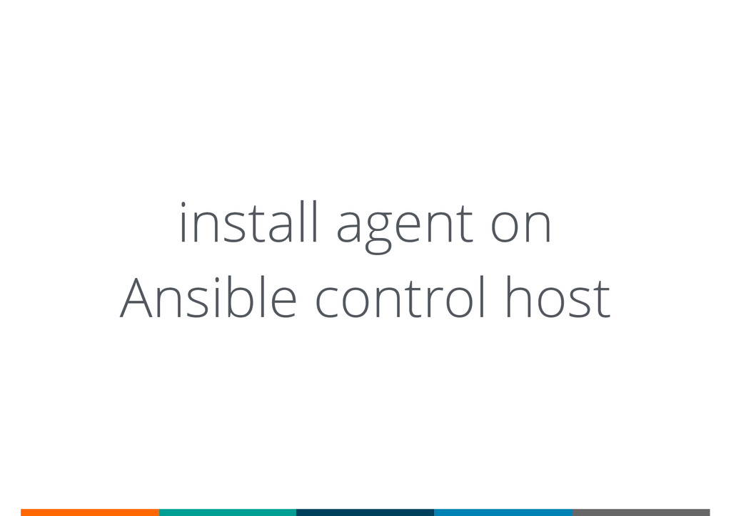 install agent on Ansible control host