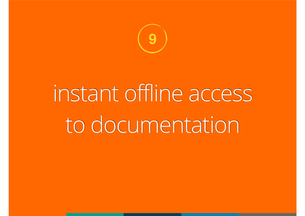 instant offline access to documentation 9