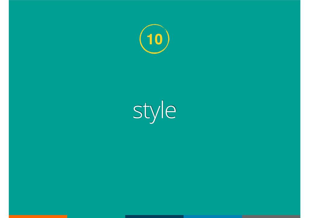10 style