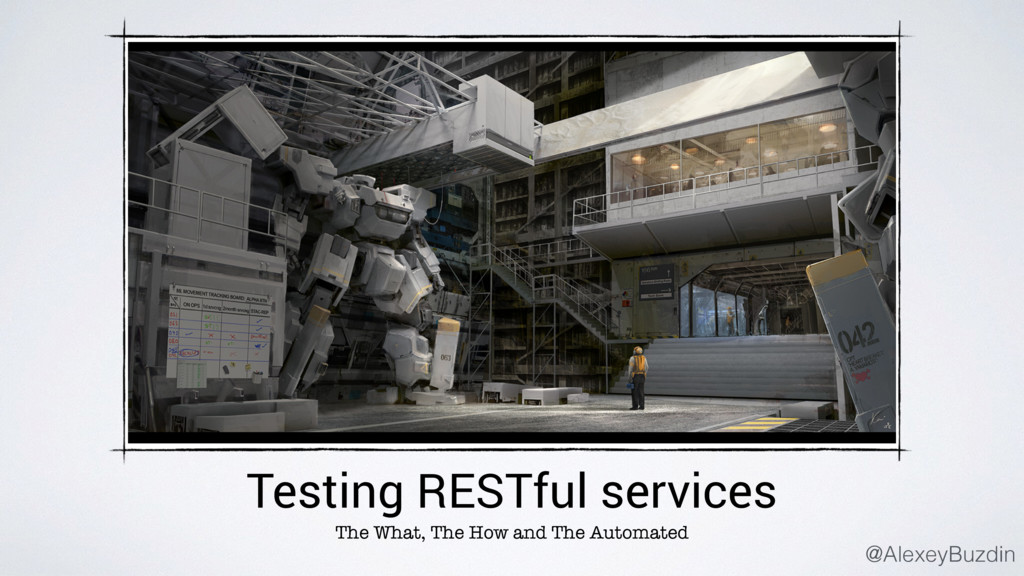 Testing RESTful services The What, The How and ...