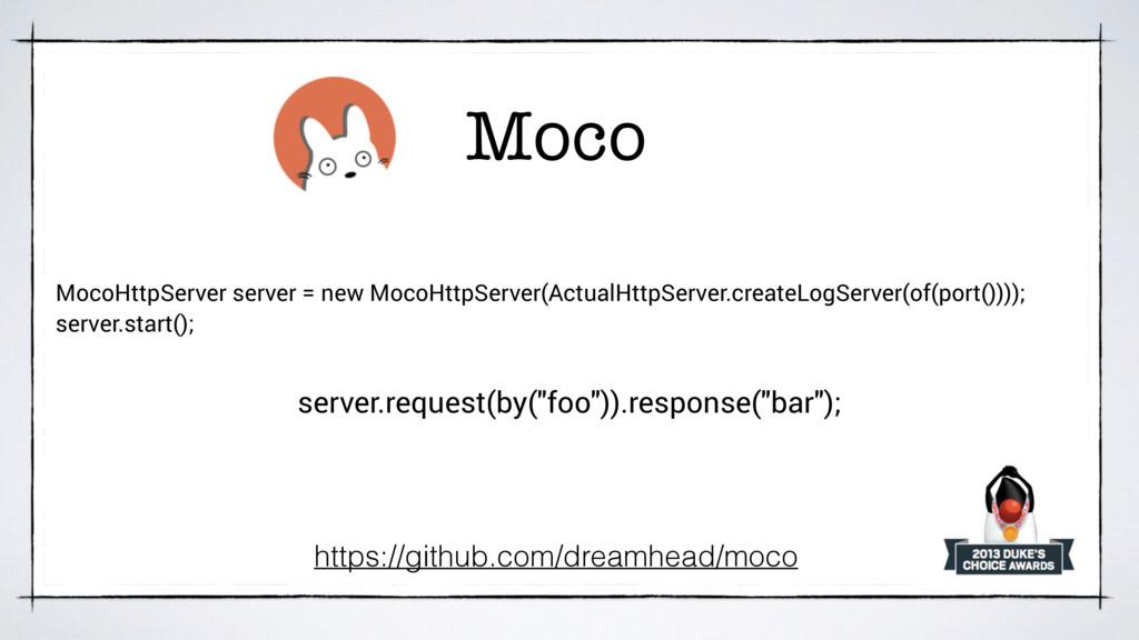 Moco https://github.com/dreamhead/moco server.r...