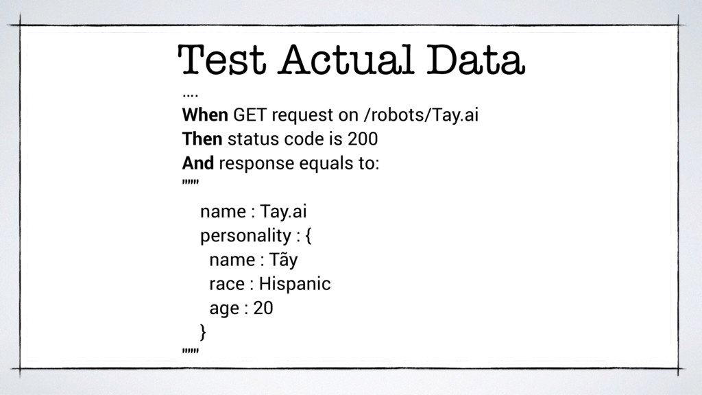 Test Actual Data …. When GET request on /robots...