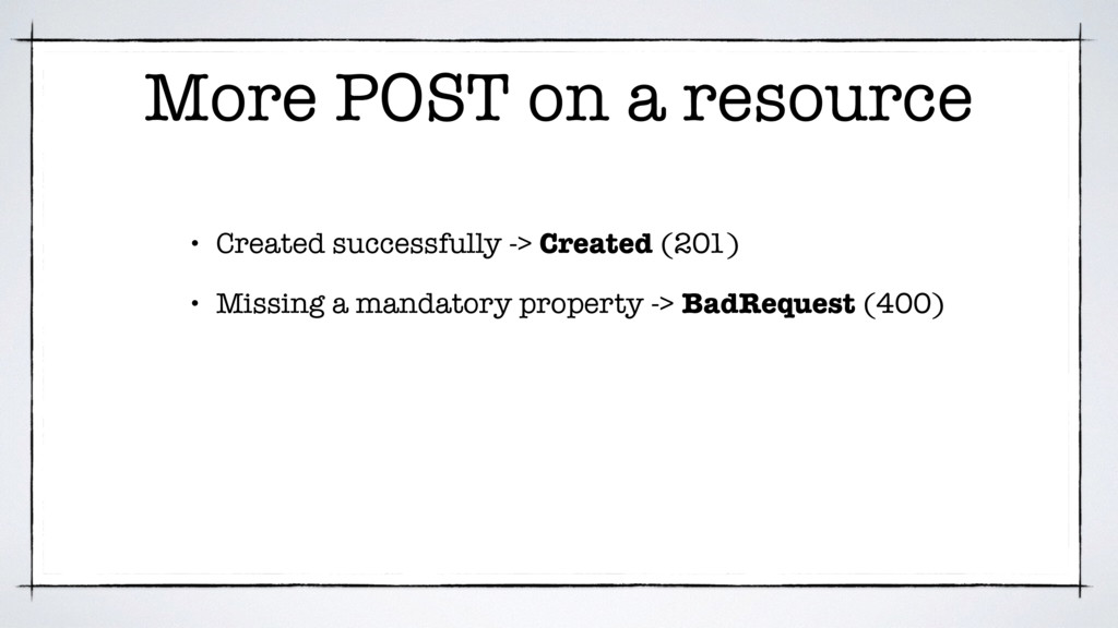 More POST on a resource • Created successfully ...