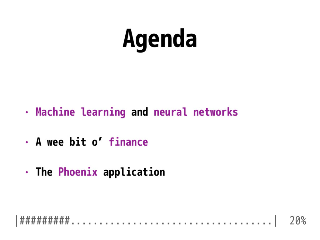 Agenda • Machine learning and neural networks •...