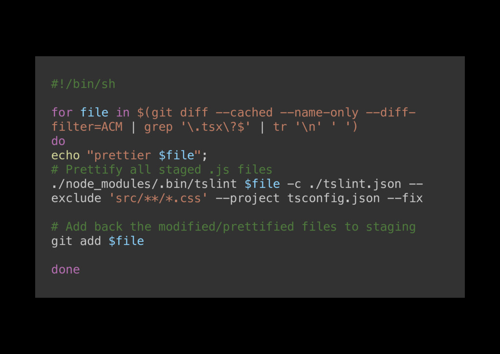 #!/bin/sh! ! for file in $(git diff --cached --...