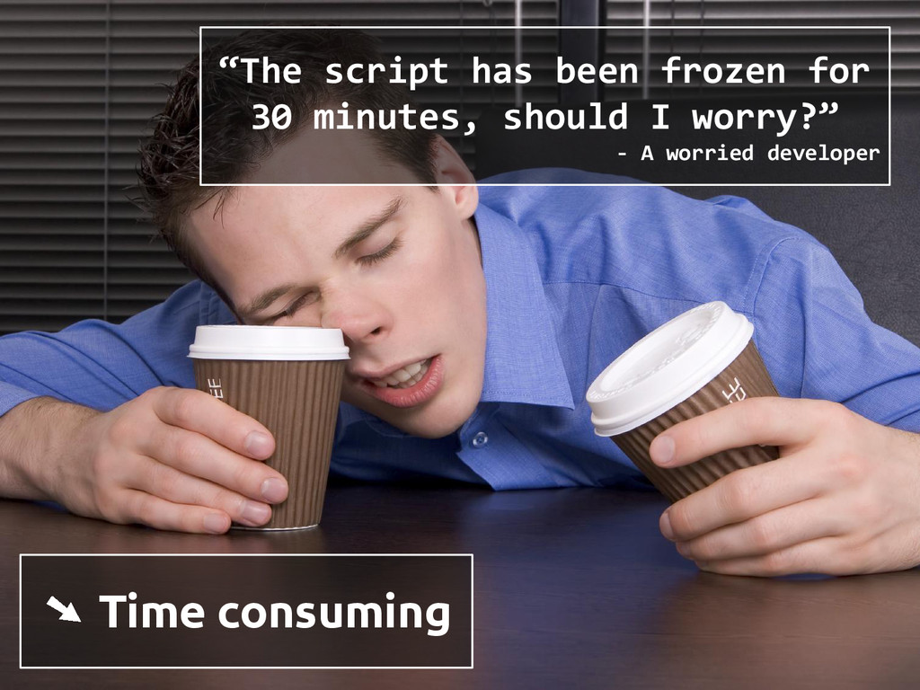 "➘ Time consuming ""The script has been frozen fo..."