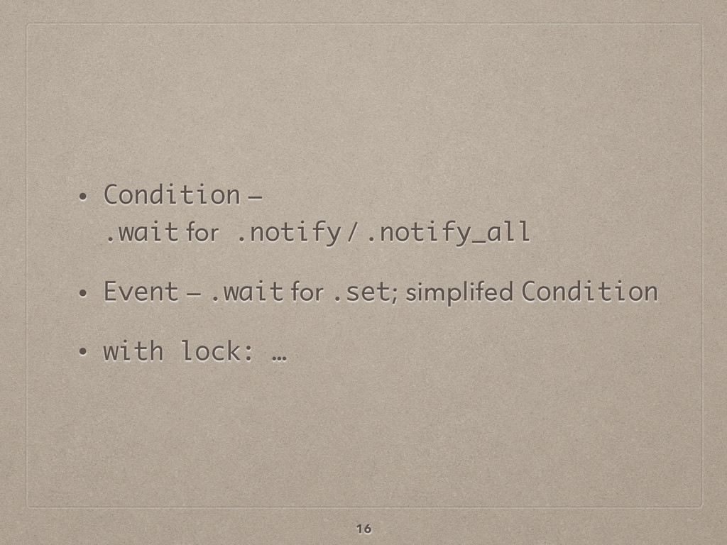 • Condition — 