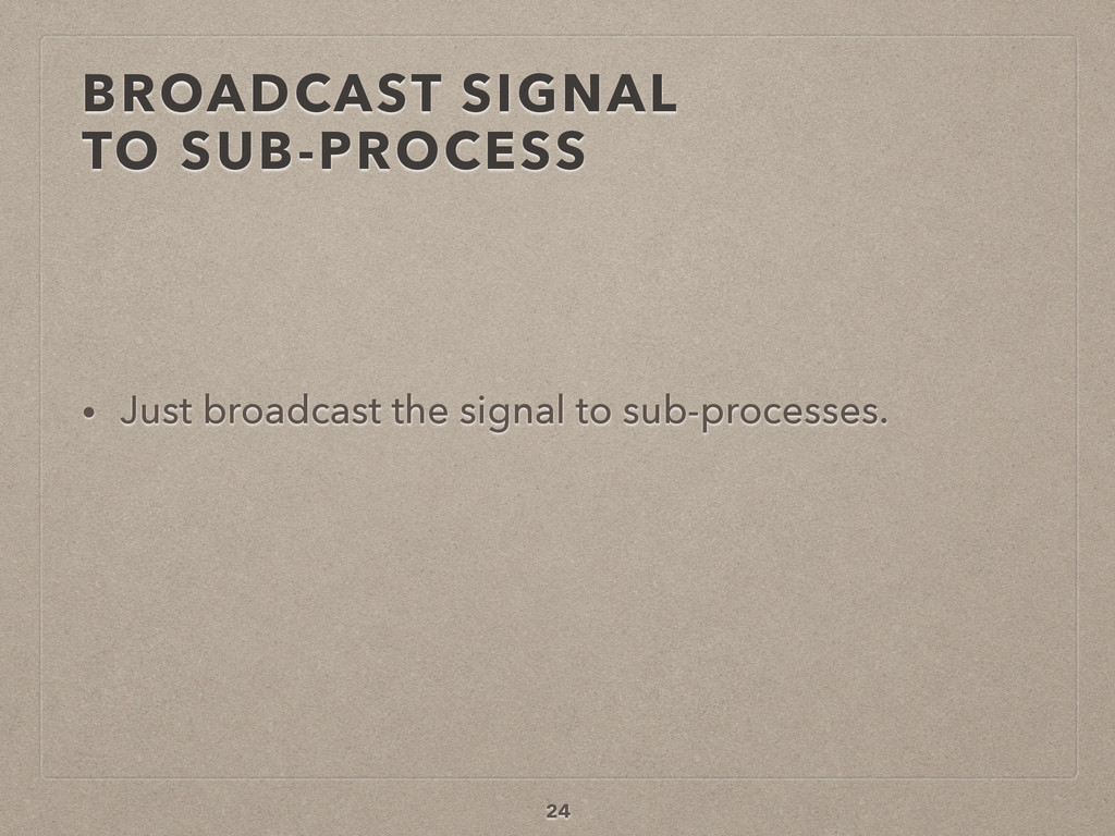 BROADCAST SIGNAL 