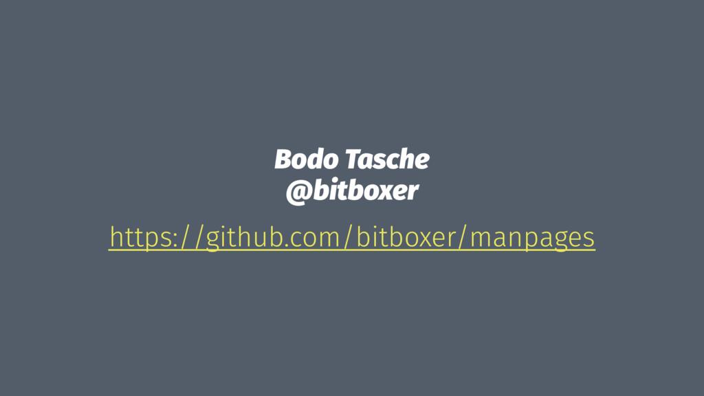 Bodo Tasche @bitboxer https://github.com/bitbox...