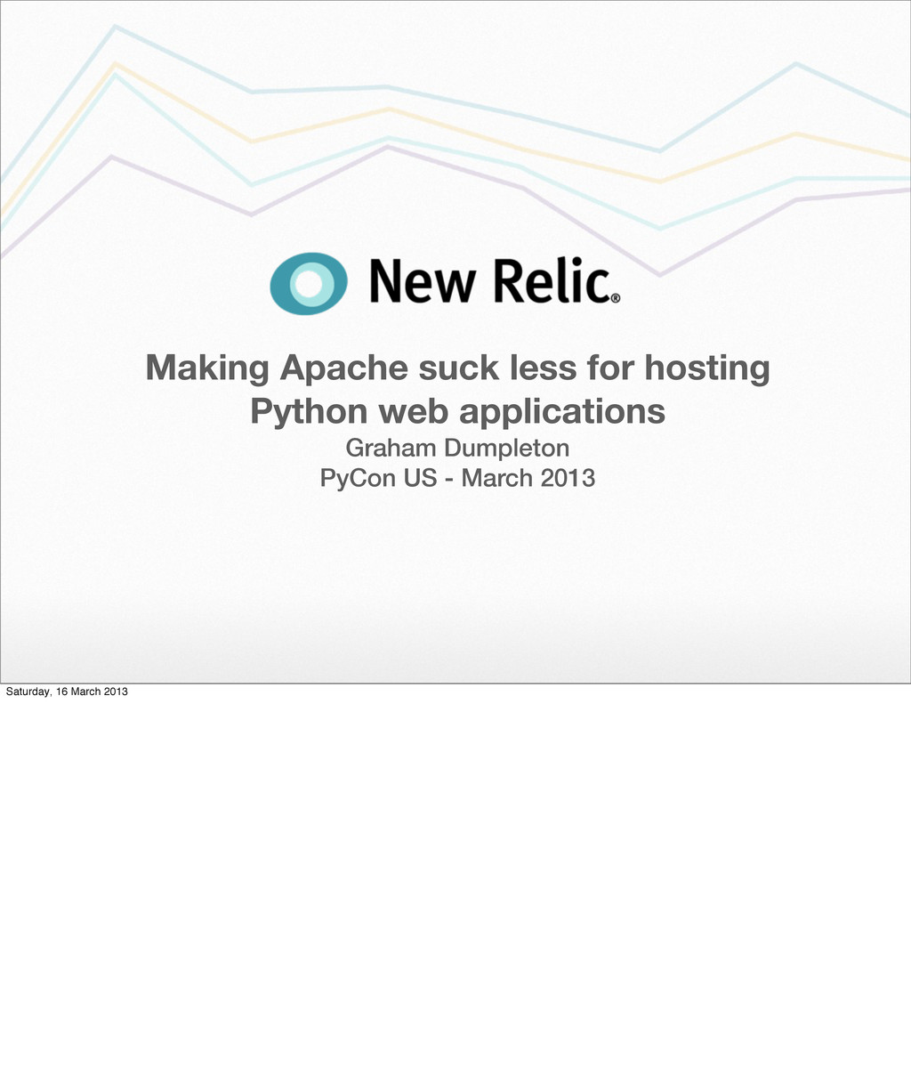 Making Apache suck less for hosting Python web ...