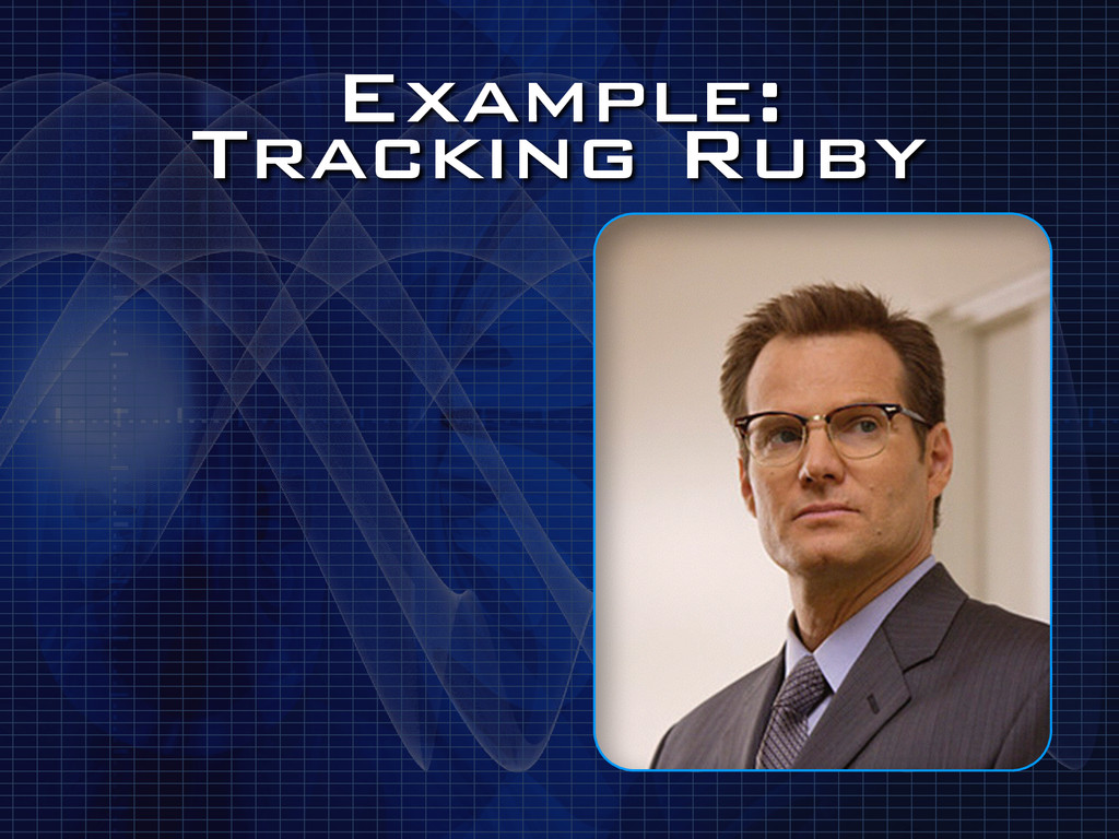 Example: Tracking Ruby
