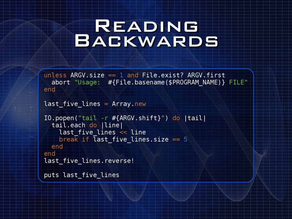 Reading Backwards unless ARGV.size == 1 and Fil...