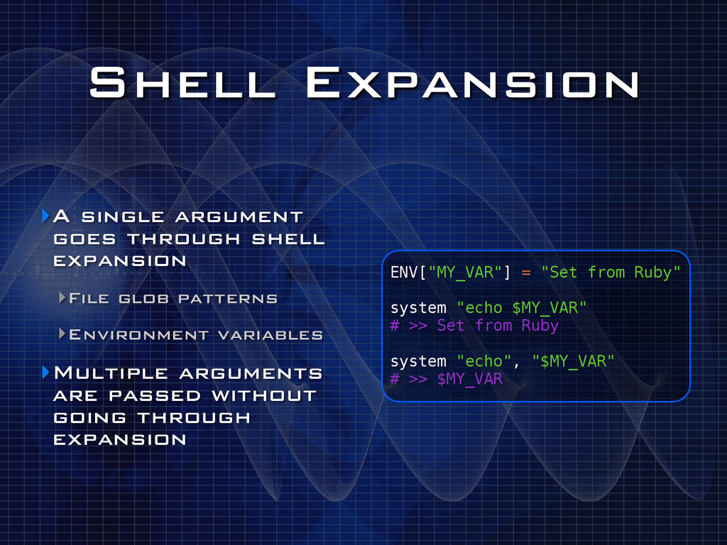 "Shell Expansion ENV[""MY_VAR""] = ""Set from Ruby""..."