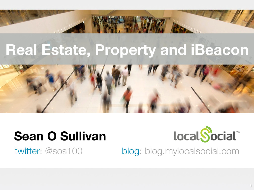 Sean O Sullivan twitter: @sos100 blog: blog.my...