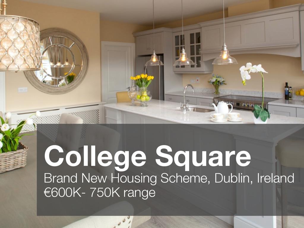 College Square Brand New Housing Scheme, Dubli...