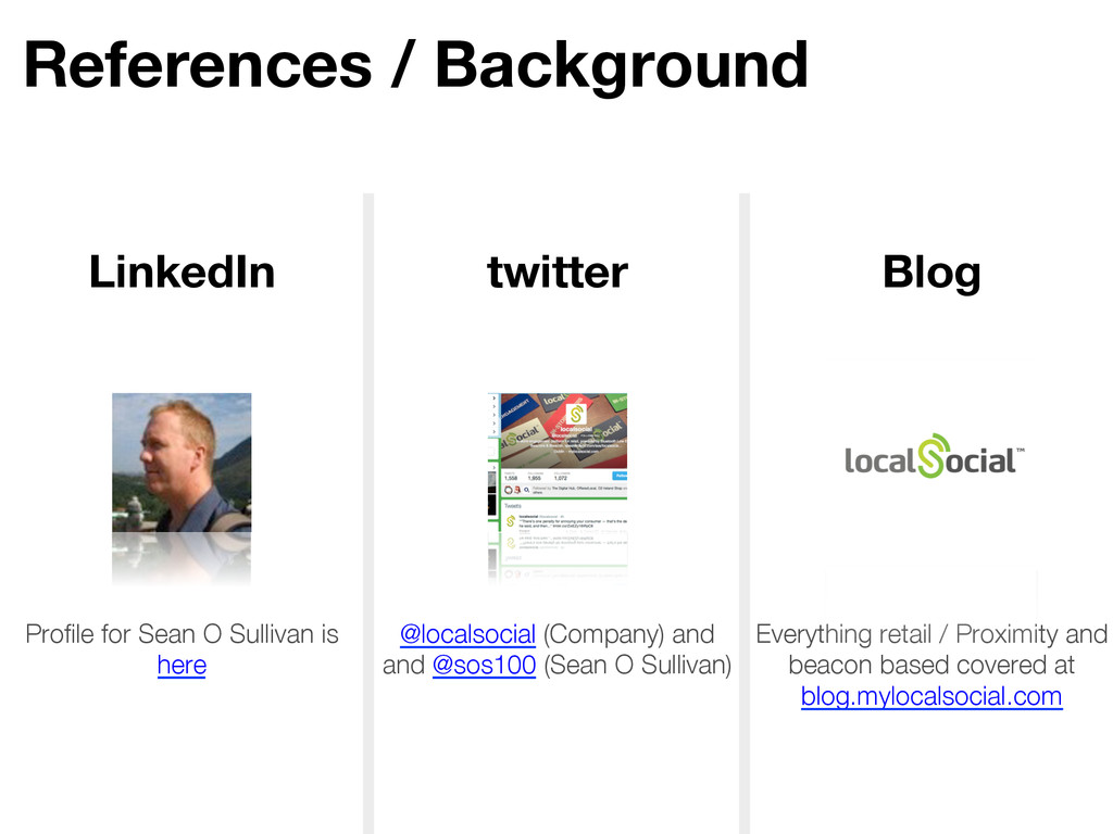 References / Background LinkedIn twitter Blo...