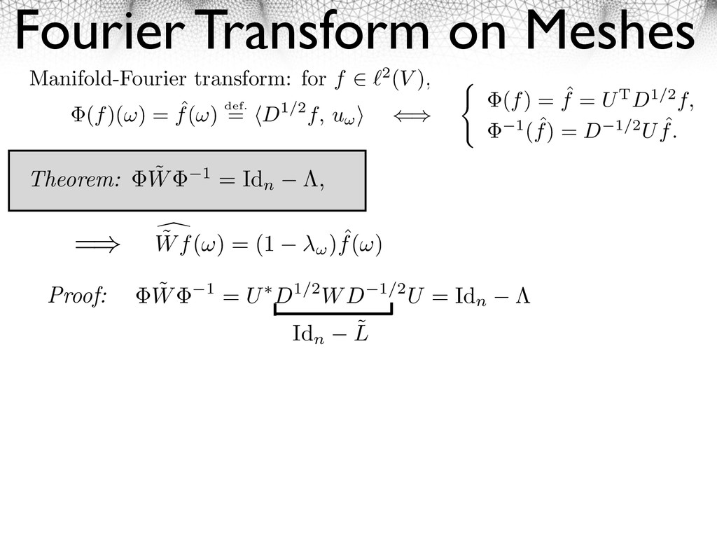 Fourier Transform on Meshes Manifold-Fourier tr...