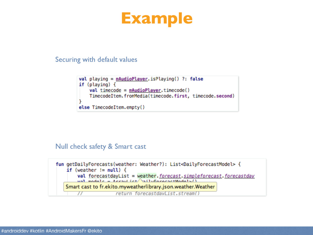 Example Null check safety & Smart cast Securing...