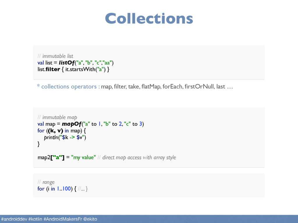 """Collections // immutable map val map = mapOf(""""..."""