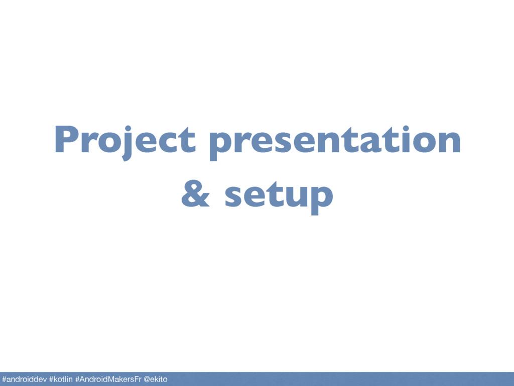 Project presentation & setup #androiddev #kotli...