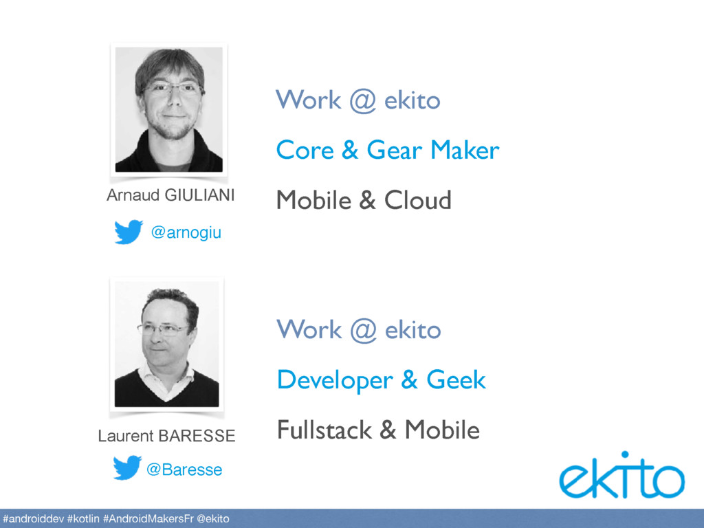 @Baresse Work @ ekito Developer & Geek Fullstac...