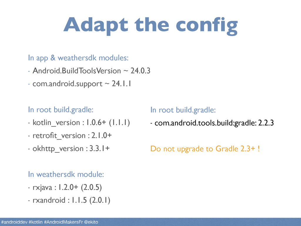 Adapt the config #androiddev #kotlin #AndroidMa...
