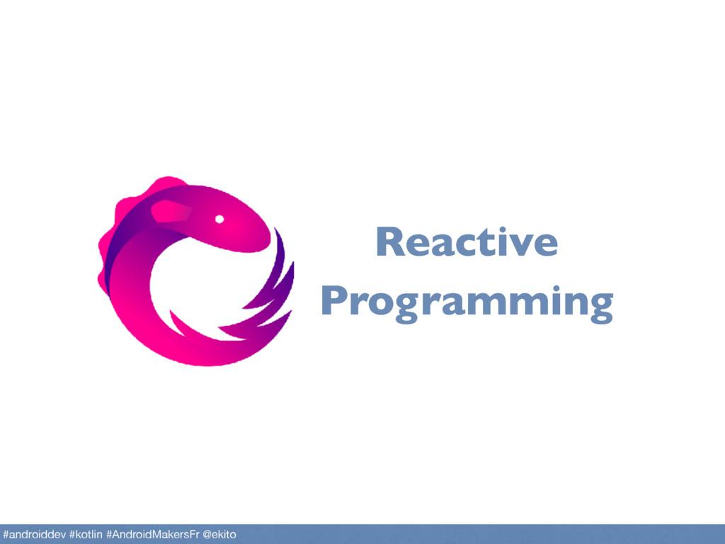 Reactive Programming #androiddev #kotlin #Andro...