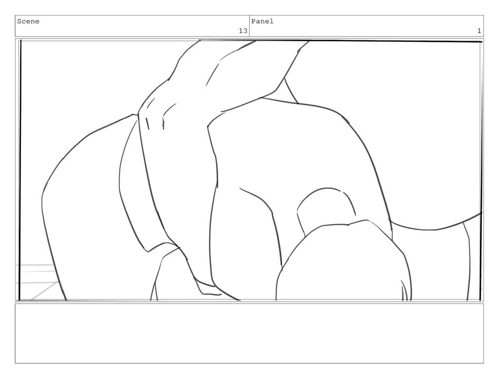 Scene 13 Panel 1